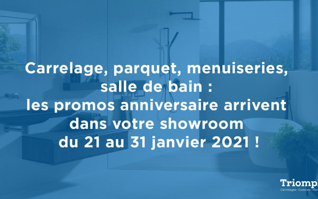 Carrelage, parquet, menuiseries, salle de bain : les promos anniversaire arrivent dans votre showroom du 21 au 31 janvier 2021 !