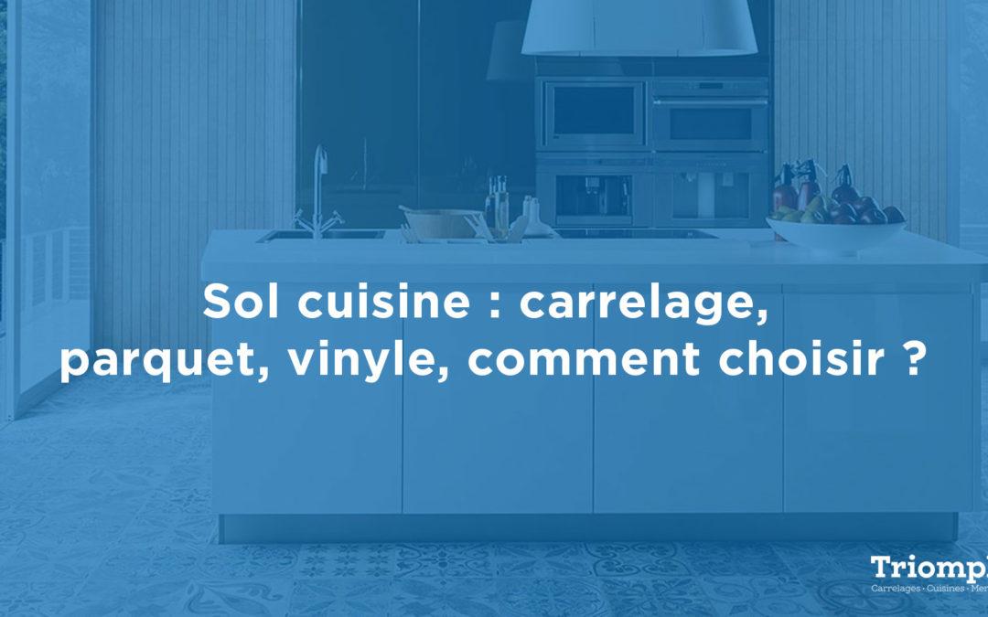 Sol cuisine : carrelage, parquet, vinyle, comment choisir ?